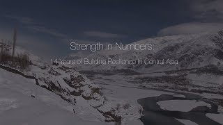 Download Strength in Numbers: 14 years of Building Resilience in Central Asia Video