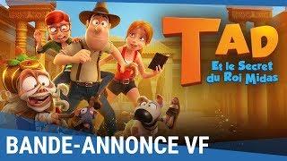 Download TAD Et Le Secret Du Roi Midas - Bande-annonce VF [actuellement au cinéma] Video