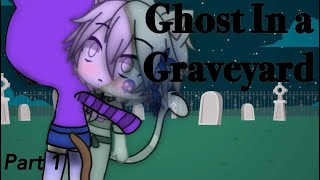Download Ghost In a Graveyard/Part 1/Gacha Life mini movie Video