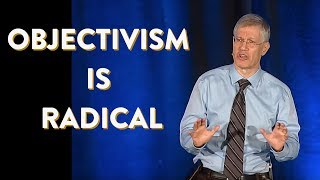 Download Objectivism Is Radical (and Applying It Can Be Hard) (OCON 2013) Video
