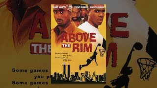 Download Above the Rim Video
