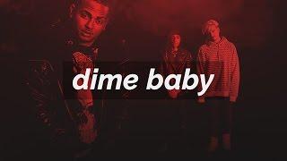 Download Dime Baby - Beat Trap Estilo Ozuna, J balvin, Arcangel - Wuayio The Producer Video