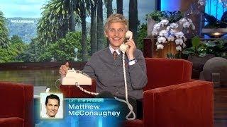 Download Ellen Calls Matthew McConaughey Video