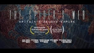 Download The Spider's Web: Britain's Second Empire (Documentary) Video