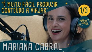 Download Mariana Cabral - Maluco Beleza (1/3) Video