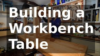 Download Building a Workbench Table with 2 x 6's Video