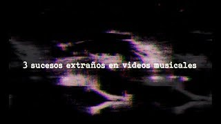 Download Tres sucesos extraños en videos musicales Video
