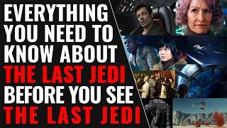 Download Everything you need to know about The Last Jedi before you see The Last Jedi - Star Wars Video