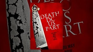Download Death Do Us Part Video