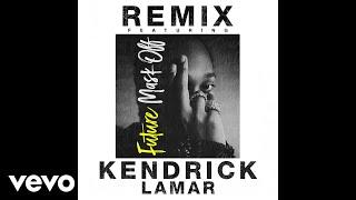 Download Future - Mask Off (Remix) (Audio) ft. Kendrick Lamar Video