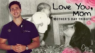 Download LOVE YOU, MOM | MOTHER'S DAY TRIBUTE | Doctor Mike Video