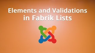 Download Elements and Validations in Fabrik Lists Video