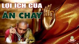 Download ĂN CHAY THẾ NÀO CHO ĐÚNG - Lợi ích kỳ diệu của việc Ăn Chay ( rất hay ) - Những Lời Phật dạy Video