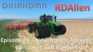 Download Farming Simulator 15 Oklahoma E24 - New Tractor, Cultivator, Planter, and Sprayer! Video