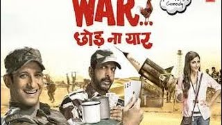 Download War Chhod Na Yaar - Bollywood - full movie - HD Video