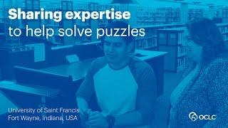 Download OCLC Tipasa and the University of Saint Francis—Sharing expertise to help solve puzzles Video