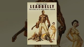 Download Leadbelly Video