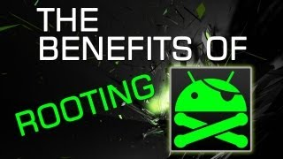 Download The Benefits of Rooting your Android Phone | Tablet Video