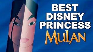Download Top 10 Reasons Mulan is the Best Disney Princess Ever Video