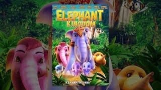 Download Elephant Kingdom Video