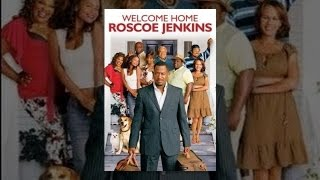 Download Welcome Home Roscoe Jenkins Video