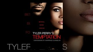 Download Tyler Perry's Temptation: Confessions of a Marriage Counselor Video