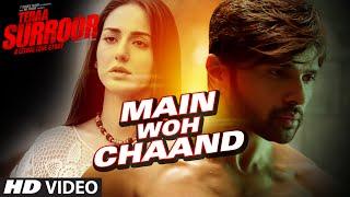 Download MAIN WOH CHAAND Video Song | TERAA SURROOR | Himesh Reshammiya, Farah Karimaee | T-Series Video