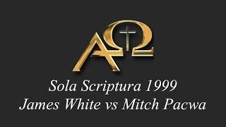 Download The Sola Scriptura Debate - James White vs Mitch Pacwa 1999 Video