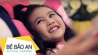 Download Bé Bảo An - Ba Ơi ″ Nhạc thiếu nhi hay nhất ″ Video