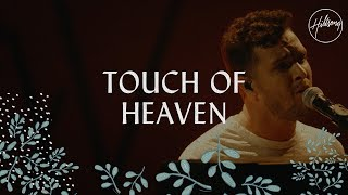 Download Touch Of Heaven - Hillsong Worship Video