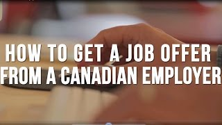 Download How to Get a Job Offer From a Canadian Employer Video