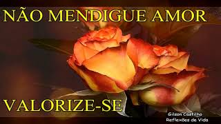 Download 🔥NÃO MENDIGUE AMOR - VALORIZE-SE Video