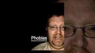 Download Phobias Video