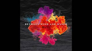 Download Between Wind and Water- HAEL (audio) Video