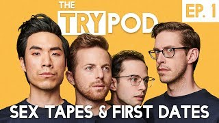Download The Try Guys Podcast - Sex Tapes and First Dates - The TryPod Ep. 1 Video