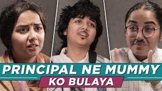 Download Principal Ne Mummy Ko Bulaya | MostlySane Video