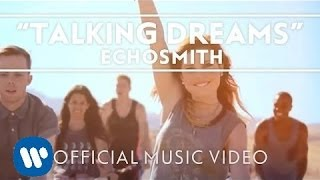 Download Echosmith - Talking Dreams Video