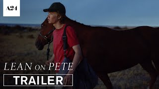 Download Lean on Pete | Official Trailer HD | A24 Video