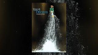 Download Wet Dream: A Skateboard Tale Video