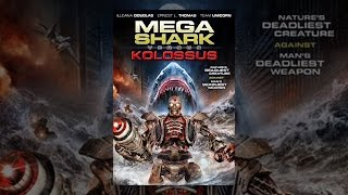 Download Mega Shark vs Kolossus Video