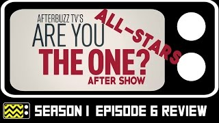 Download Are You The One: All Stars Season 1 Episode 6 Review & After Show | AfterBuzz TV Video