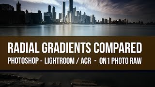 Download Radial Gradients Compared in Lightroom, Photoshop, ON1 Photo Raw Video