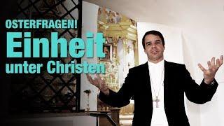 Download OSTERFRAGEN! - Einheit unter Christen: Kann das gehen? Trotz anderer Lehrmeinung? Video