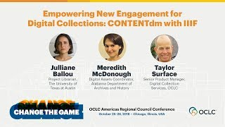 Download Empowering New Engagement for Digital Collections: CONTENTdm with IIIF Video
