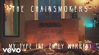 Download The Chainsmokers - My Type (Audio) ft. Emily Warren Video