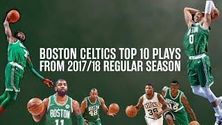 Download Boston Celtics Top 10 Plays from 2017/18 Regular Season Video