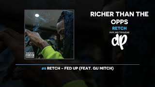 Download RetcH - Richer Than The Opps (FULL MIXTAPE) Video