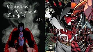 Download Cancerous Comment Conduct #13: Azrael, Azazel. Azazel, Azrael. Video