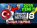 Download DREAM LEAGUE SOCCER 2018 YENİ !! KENDİ LOGONUZU YAPMAK Video