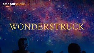 Download Wonderstruck Official Trailer | Amazon Studios Video